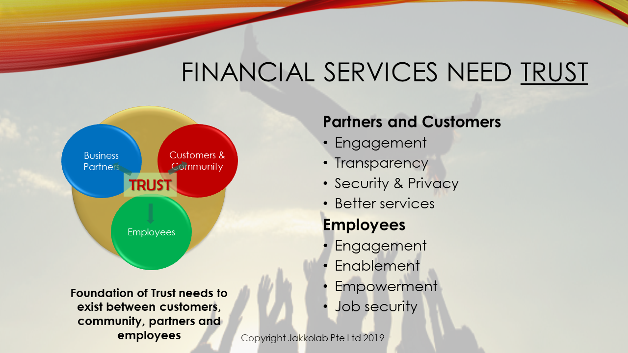 gain trust engagement transparency security privacy better services empowerment job security