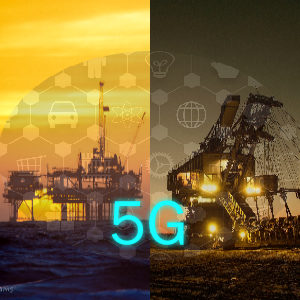 oil gas mining 5G transformation disruption